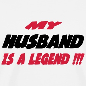 My husband is a legend !!! T-skjorter - Premium T-skjorte for menn