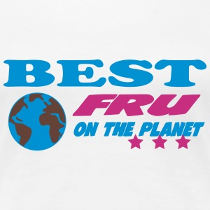 Best fru on the planet T-shirts - Vrouwen Premium T-shirt