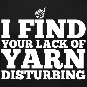 I find your lack of yarn disturbing Skjorter med lange armer - Premium langermet T-skjorte for kvinner