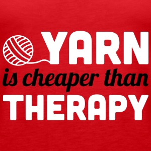 Yarn is cheaper than therapy Tops - Frauen Premium Tank Top