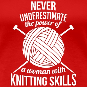 the power of a woman with knitting skills T-Shirts - Women's Premium T-Shirt