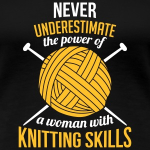 the power of a woman with knitting skills T-shirts - Premium-T-shirt dam