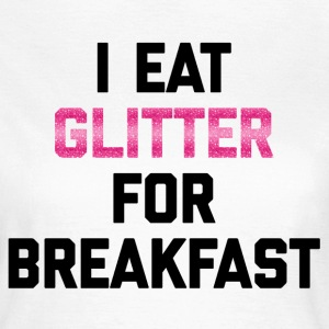 Eat Glitter Breakfast Funny Quote T-shirts - T-shirt dam