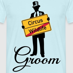 Circus Wildlife Groom (Bridegroom / Stag Party) T-Shirts - Men's T-Shirt