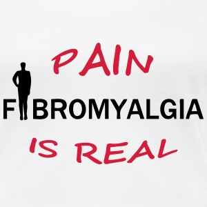 Fibromyalgia - Pain is real - Frauen Premium T-Shirt