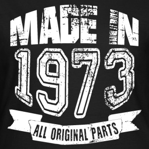 Made in 1973 - Camiseta mujer
