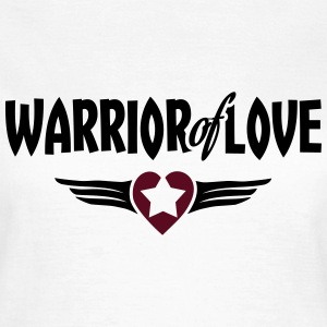 Warrior of Love T-Shirts - Frauen T-Shirt