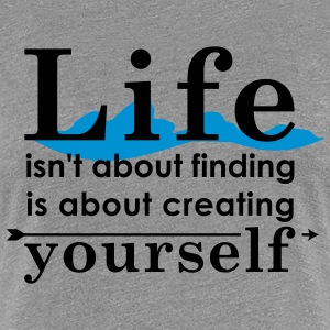 cool quote - finding/creating yourself T-Shirts - Women's Premium T-Shirt