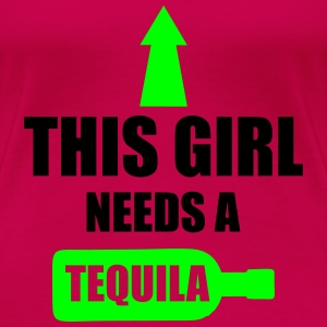 This Girl Needs A Tequila T-shirts - Premium-T-shirt dam