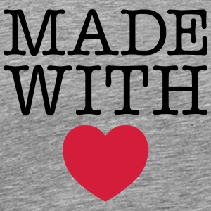 Made WIth Heart T-skjorter - Premium T-skjorte for menn