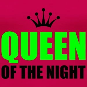 queen of the night T-skjorter - Premium T-skjorte for kvinner