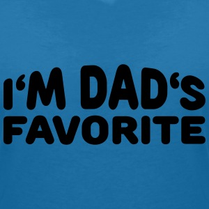 I'm Dad's Favorite T-Shirts - Women's V-Neck T-Shirt