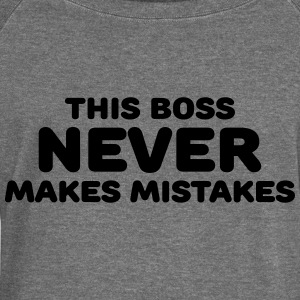 This boss never makes mistakes Hoodies & Sweatshirts - Women's Boat Neck Long Sleeve Top