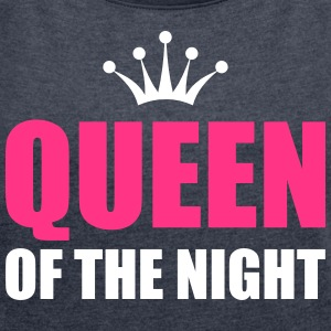 queen of the night Camisetas - Camiseta con manga enrollada mujer