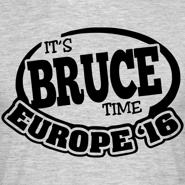 It's Bruce Time: Europe 2016