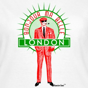 Bonjour ma belle London, Francisco Evans ™ T-Shirts - Frauen T-Shirt