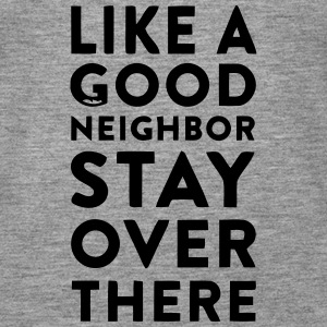 HOWEVER A GOOD NEIGHBOR - STAY ON YOUR PAGE Tops - Women's Premium Tank Top