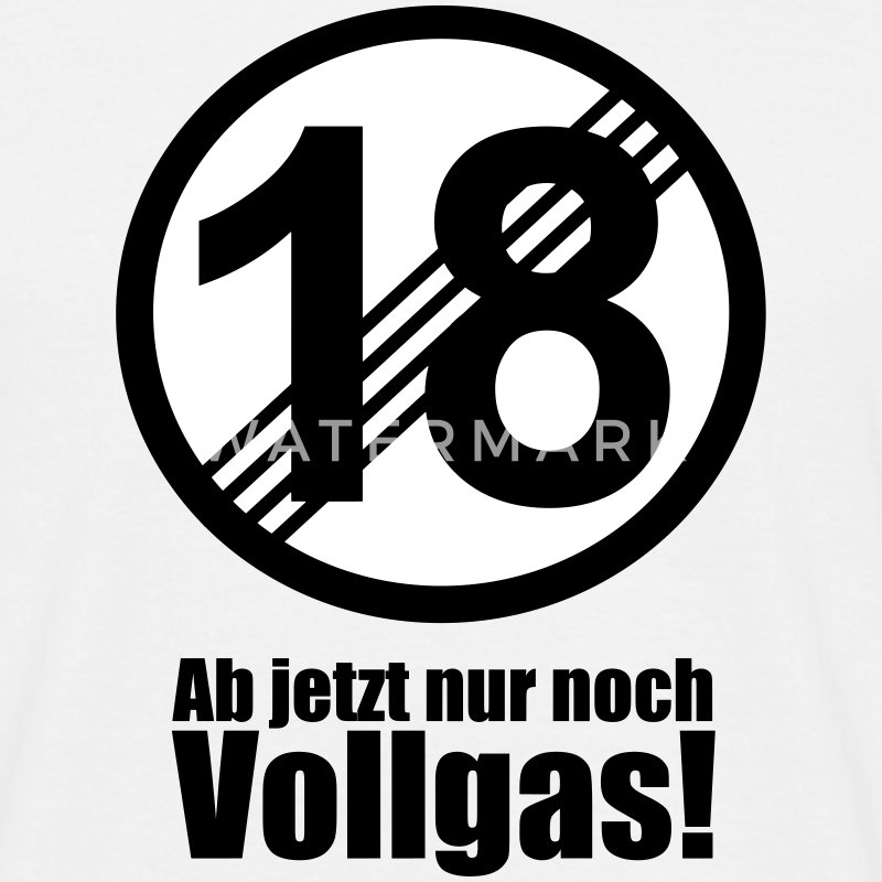 18 jahre lustiges schild 18 geburtstag t shirt spreadshirt. Black Bedroom Furniture Sets. Home Design Ideas