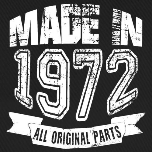 Made in 1972