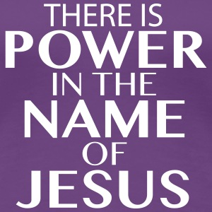 Jesus Power T-Shirts - Frauen Premium T-Shirt