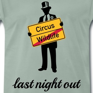 Wildlife Circus / Last Night Out, Stag Party Groom T-Shirts - Men's Premium T-Shirt