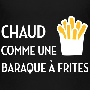 Chaud comme une baraque à frites / Sexy / Sexe Shirts - Teenage Premium T-Shirt