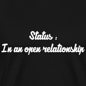 In a Relationship / Fuck / Sex / Seduction / Sexy T-Shirts - Men's Premium T-Shirt
