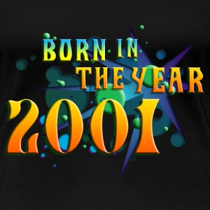 022016born_in_the_year_2001_a T-Shirts - Frauen Premium T-Shirt