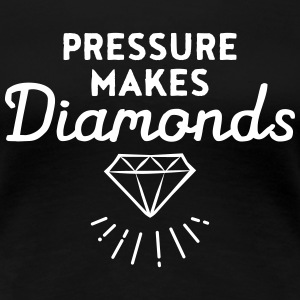 Pressure Makes Diamonds T-Shirts - Women's Premium T-Shirt