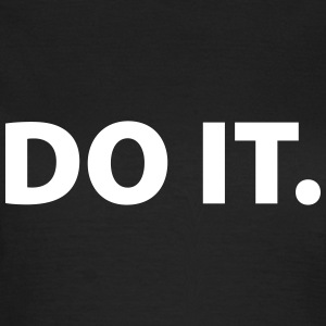 Do it T-shirts - T-shirt dam