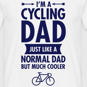 Wit I'm A Cycling Dad... T-shirts - Mannen T-shirt