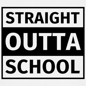 straight outta school Tee shirts - T-shirt Homme