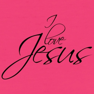 I love Jesus T-Shirts - Frauen Bio-T-Shirt