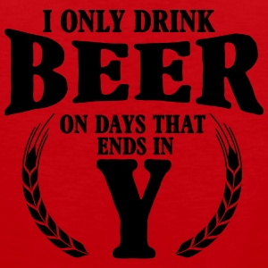 I only drink beer on days with y Débardeurs - Débardeur Premium Homme