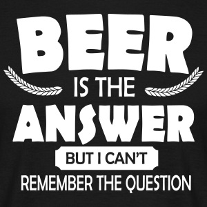 Beer is the answer Tee shirts - T-shirt Homme