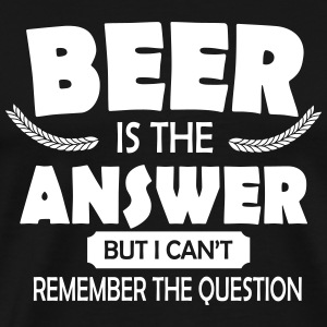 Beer is the answer T-skjorter - Premium T-skjorte for menn
