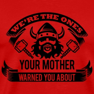 Wikinger - your mother warned you T-shirts - Herre premium T-shirt