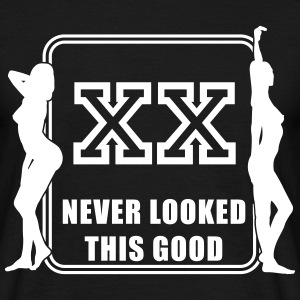 XX never looked this good (template) T-Shirts - Men's T-Shirt