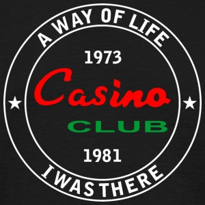 Casino club I was there - Men's T-Shirt
