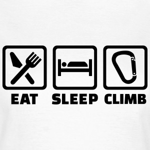 Eat sleep climb T-Shirts - Frauen T-Shirt
