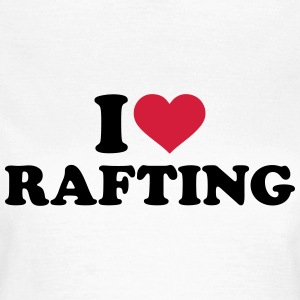 I love Rafting T-Shirts - Frauen T-Shirt