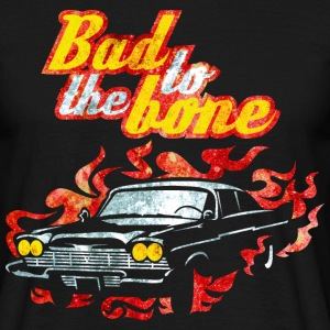 Bad to the Bone T-Shirts - Männer T-Shirt