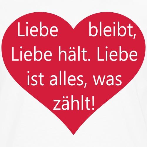 Liebe bleibt, Liebe hält.