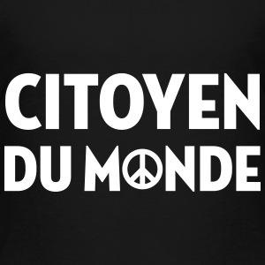 Citoyen du monde / People / Peace / Paix / Love Shirts - Kids' Premium T-Shirt