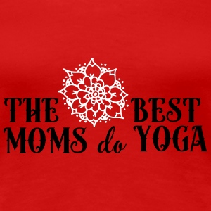 The best moms do yoga T-Shirts - Frauen Premium T-Shirt