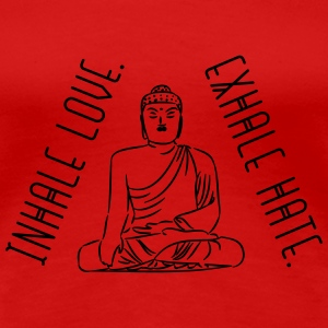 Yoga: Inhale love - exhale hate T-Shirts - Frauen Premium T-Shirt