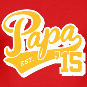 papa est. 2015 T-Shirts - Männer Slim Fit T-Shirt