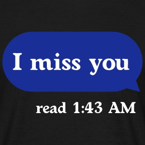 I miss you T-shirts - Mannen T-shirt