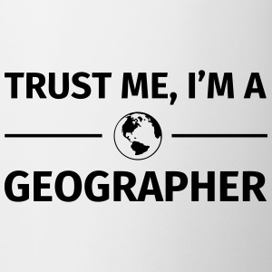 Trust me I'm a Geographer Tazas y accesorios - Taza