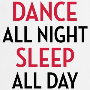Dance All Night / Music / Party / Dancing / Musik Tabliers - Tablier de cuisine
